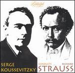 Serge Koussevitzky Conducts Richard Strauss