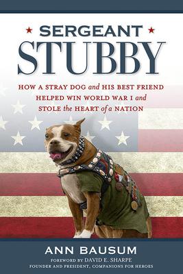 Sergeant Stubby - Bausum, Ann