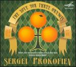 Sergei Prokofiev: The Love for Three Oranges