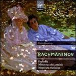 Sergei Rachmaninov: Preludes Opp. 23 & 32; Morceaux de fantaisie Op. 3; Moments musicaux Op. 16