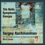 Sergey Rachmaninov: The Bells; Symphonic Dances