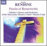 Sergio Rendine: Passio et Resurrectio