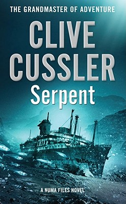 Serpent: Numa Files 1 - Cussler, Clive