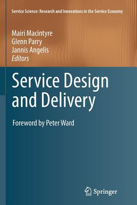Service Design and Delivery - Macintyre, Mairi (Editor)