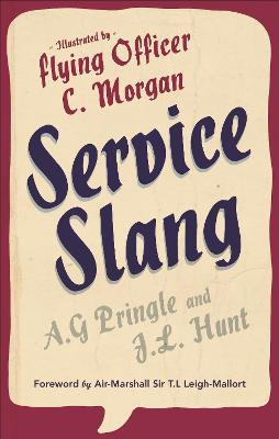 Service Slang: A First Selection - Hunt, J L