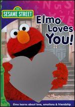 Sesame Street: Elmo Loves You! -