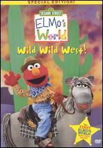 Sesame Street: Elmo's World - Wild Wild West!