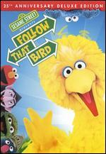 Sesame Street Presents: Follow That Bird [25th Anniversary Deluxe Edition]