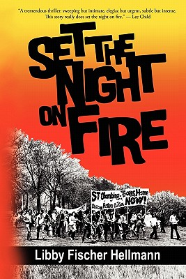 Set the Night on Fire - Hellmann, Libby Fischer