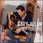 Set You Free - Gary Allan