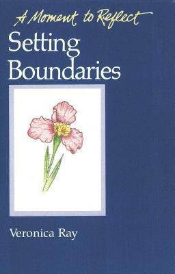 Setting Boundaries - Ray, Veronica