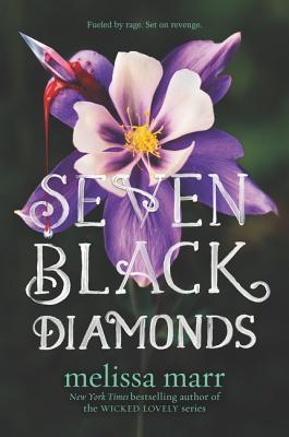 Seven Black Diamonds - Marr, Melissa