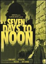 Seven Days to Noon - John Boulting; Roy Boulting