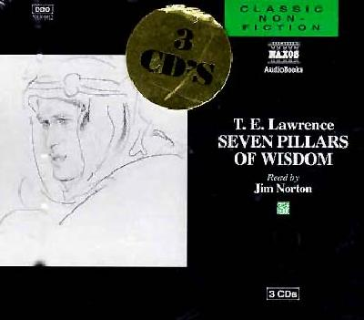 Seven Pillars of Wisdom - Lawrence, T. E., and Norton, Jim (Read by), and Godwin, Heather (Abridged by)