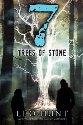 Seven Trees of Stone - Hunt, Leo