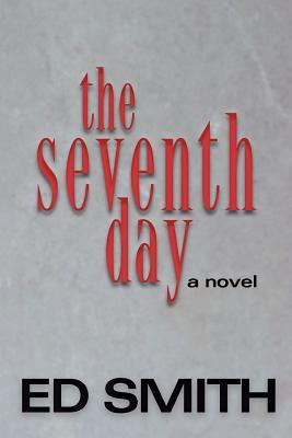 Seventh Day - Smith, Ed, Professor