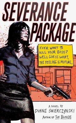 Severance Package - Swierczynski, Duane