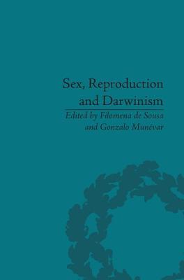 Sex, Reproduction and Darwinism - De Sousa, Filomena (Editor), and Munevar, Gonzalo (Editor)