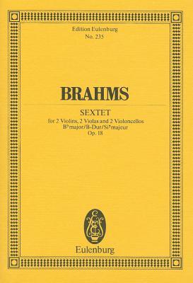 Sextet in B-Flat Major, Op. 18 - Brahms, Johannes (Composer)