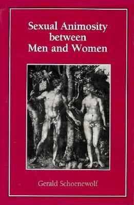 Sexual Animosity Between Men & - Schoenewolf, Gerald, Ph.D.
