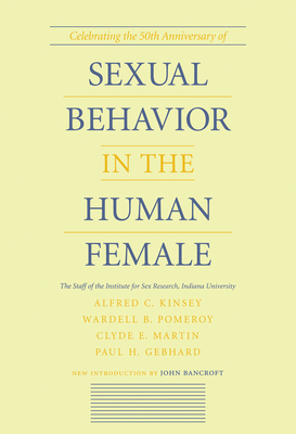 Sexual Behavior in the Human Female - Kinsey, Alfred C, and Pomeroy, Wardell B, and Martin, Clyde E