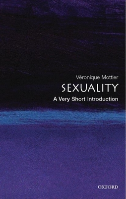 Sexuality: A Very Short Introduction - Mottier, Veronique