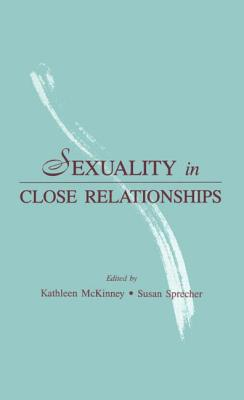 Sexuality in Close Relationships - McKinney