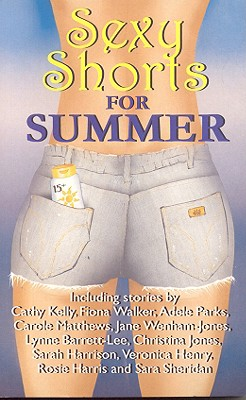 Sexy Shorts for Summer - Sanger, Janet (Editor)