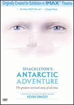 Shackleton's Antarctic Adventure [IMAX]