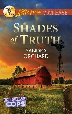 Shades of Truth - Orchard, Sandra