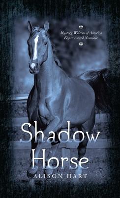 Shadow Horse - Hart, Alison