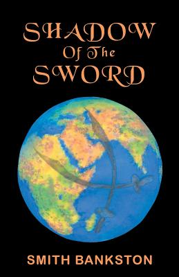 Shadow of the Sword - Ashby-Rier, Dr Roland Roland