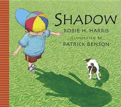 Shadow! - Harris, Robie H.