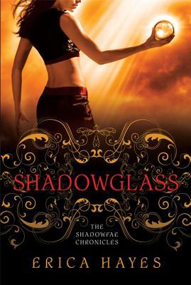 Shadowglass - Hayes, Erica