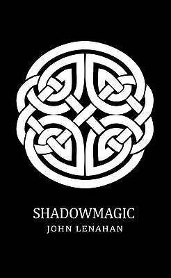 Shadowmagic - Lenahan, John