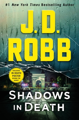 Shadows in Death: An Eve Dallas Novel - Robb, J D