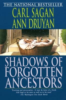 Shadows of Forgotten Ancestors - Sagan, Carl