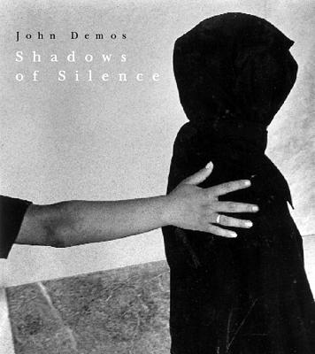 Shadows of Silence - Demos, John (Photographer), and Thrane, Finn (Introduction by), and Marangopoulos, Aris (Afterword by)