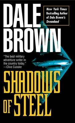 Shadows of Steel - Brown, Dale