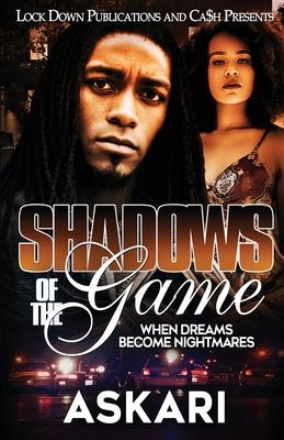 Shadows of the Game: When Dreams Become Nightmares - Askari