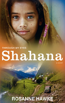 Shahana: Through My Eyes - Hawke, Rosanne, and White, Lyn (Editor)