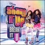 Shake It Up: Break It Down