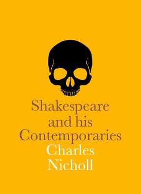 Shakespeare and his Contemporaries - Nicholl, Charles