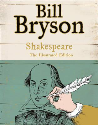 Shakespeare: The World as a Stage - Bryson, Bill