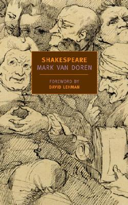 Shakespeare - Van Doren, Mark, and Lehman, David (Foreword by)