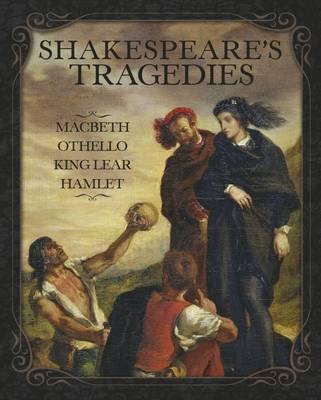 Shakespeare's Tragedies - Shakespeare, William