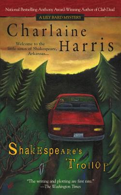 Shakespeare's Trollop - Harris, Charlaine
