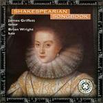 Shakesperian Songbook - Brian Wright (lute); James Griffett (tenor)
