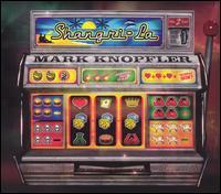 Shangri-La [CD/DVD] - Mark Knopfler