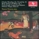 Shannon Wettstein Plays Chopin, Berg, Ferneyhough, Debussy